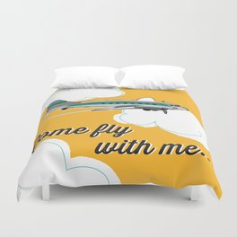 Come fly with me... Duvet Cover