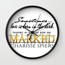 Marked (Shadows in the dark series) Wall Clock