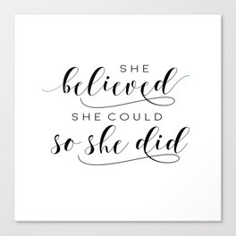 SHE BELIEVED SHE Could So She Did,Printable Art,Girls Room Decor,Gift For Her,Girls Bedroom Art Canvas Print