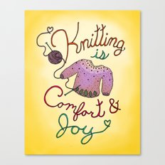 Knitting is Comfort and Joy Canvas Print