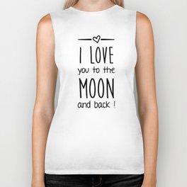 Love you to the Moon Biker Tank