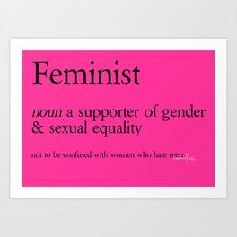 Femnist Definition Art Print