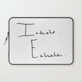 Inhale Exhale Laptop Sleeve