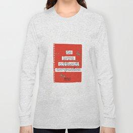 Princess Bright's Message Long Sleeve T-shirt