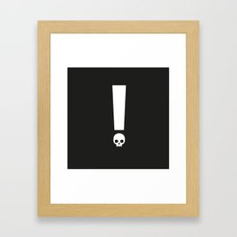 Always Proceed With Caution! Framed Art Print