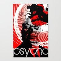 psycho Canvas Prints featuring psycho by RIGOLEONART