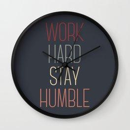 Work Hard Stay Humble Wall Clock