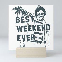 Best Weekend Mini Art Print