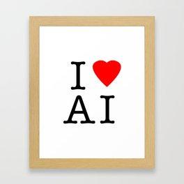 I love Artificial Intelligence NY Parody Framed Art Print
