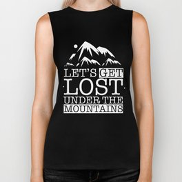Let's get lost under the mountains Biker Tank