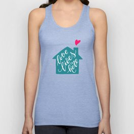 Love Lives Here. Hand-lettered quote print Unisex Tank Top