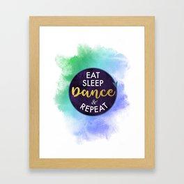 Eat Sleep Dance and Repeat faux gold foil glitter letters typography design for Dancer Framed Art Print
