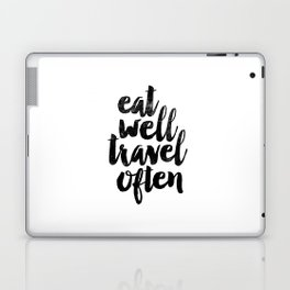 Eat Well Travel Often black and white typography poster black-white design bedroom wall home decor Laptop & iPad Skin