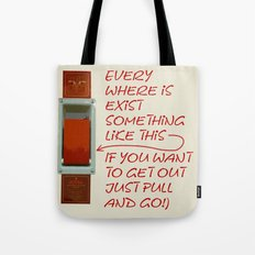 Just pull and go! Tote Bag