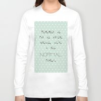 calendars Long Sleeve T-shirts featuring Remember if anyone asks ~ Polka Dots ~ poster ~ typography ~ illistration by Shabby Design Studio