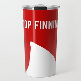 Stop Fin-ning Travel Mug