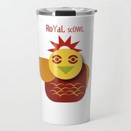 Royal scowl Travel Mug