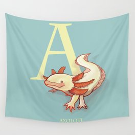 """A is for Axolotl"": The UnderAppreciated Animal™ Series Wall Tapestry"
