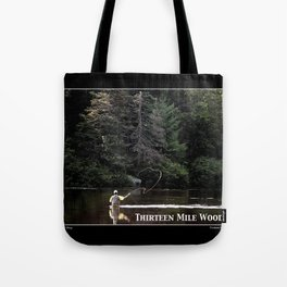 The Thirteen (13) Mile Woods of New Hampshire's Great North Woods Tote Bag