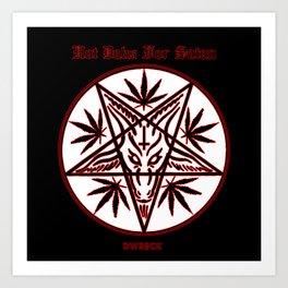 Hot Dabs For Satan Art Print