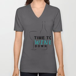Time to Wine Down Wine Lover Wine Bottle Wine Glass Unisex V-Neck