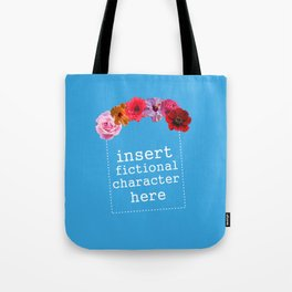 Flower Crowns are All Around Tote Bag