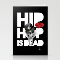 hiphop Stationery Cards featuring HipHop is Dead... by Frankie White