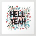 Hell Yeah by indigoeleven
