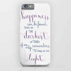 Happiness can be found Slim Case iPhone 6