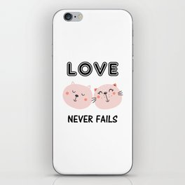 Love Never Fails Two Cats iPhone Skin