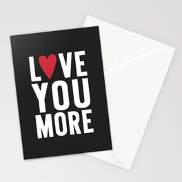 Love You More {dark} Stationery Cards