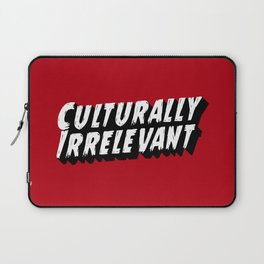 Culturally Irrelevant Fan Gear Laptop Sleeve