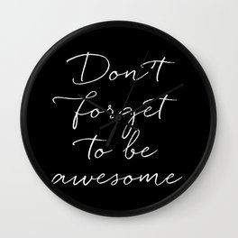 Be Awesome Wall Clock