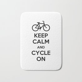 Keep Calm and Cycle On Bath Mat