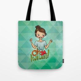 Oh So Awkward Tote Bag
