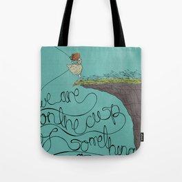 Something Amazing Tote Bag