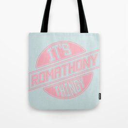It's Roma Thony Thingy Tote Bag