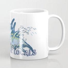Respect the Locals Coffee Mug
