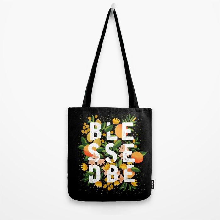 BLESSED BE BLACK Tote Bag