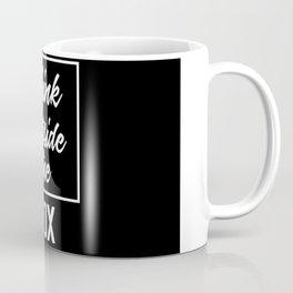 Think Outside the BOX | Art Saying Quotes Coffee Mug