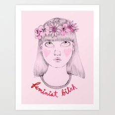 Floral Feminist Bitch Art Print