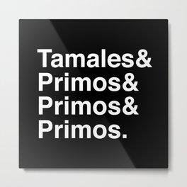 Latinxmas: Tamales & Primos Metal Print