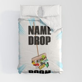 Name dropping Comforters