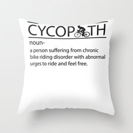 Bike Chronic Cyclist Addiction Environment Gift Throw Pillow