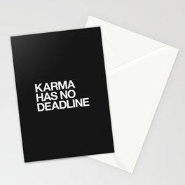 Karma Has No Deadline Stationery Cards