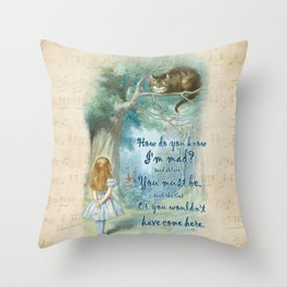 Colorful Alice In Wonderland Quote - How Do You Know I'm Mad Throw Pillow