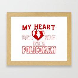 My heart belongs to a Policeman Framed Art Print