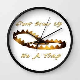 Dont Grow Up Wall Clock