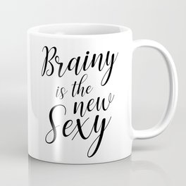 Brainy is the new sexy Coffee Mug