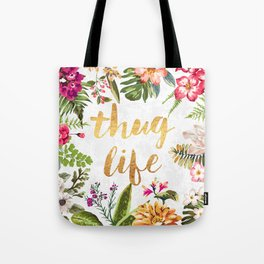 Thug Life - white version Tote Bag